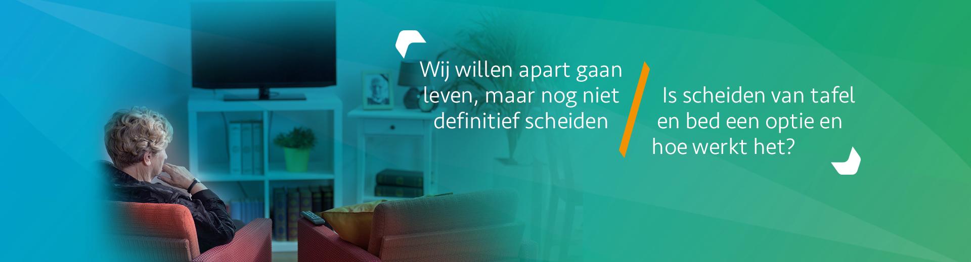 Aanvragen scheiding van tafel en bed - Scheidingsplanner Midden-Nederland