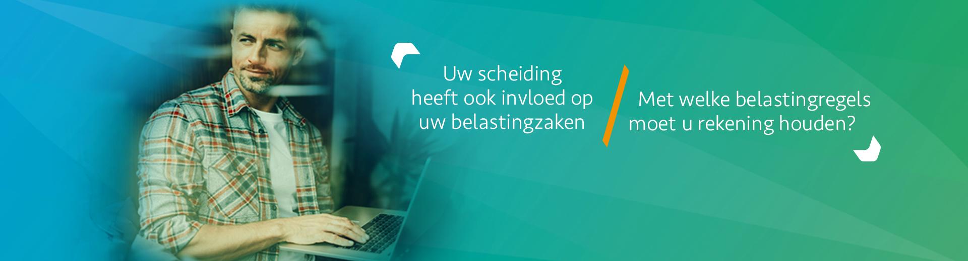 Belasting en echtscheiding - Scheidingsplanner Midden-Nederland