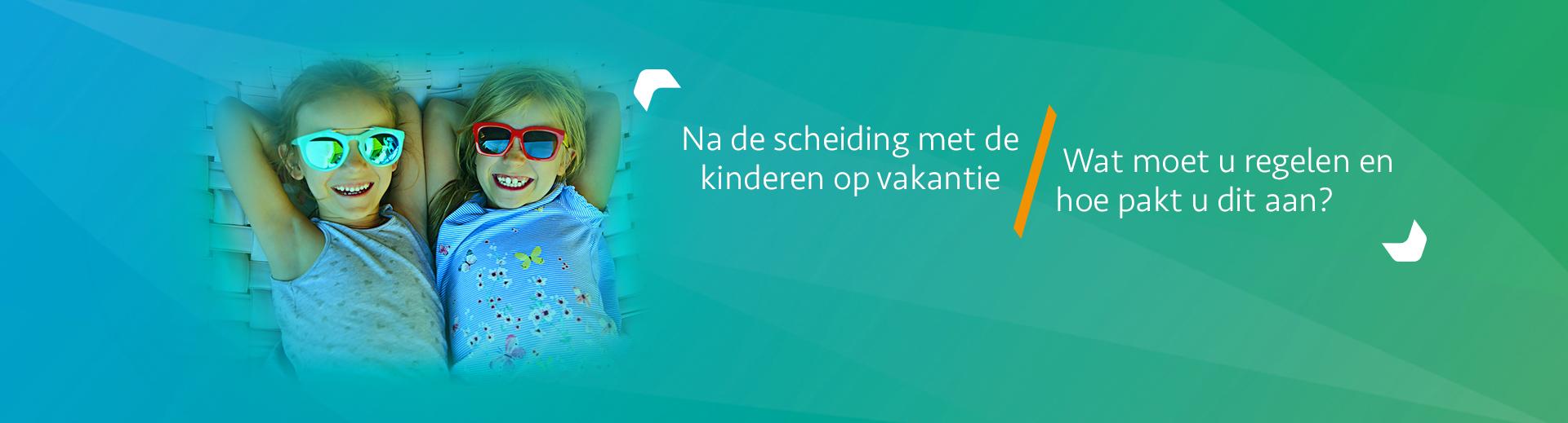 Vakantietips voor na de scheiding - Scheidingsplanner Midden-Nederland