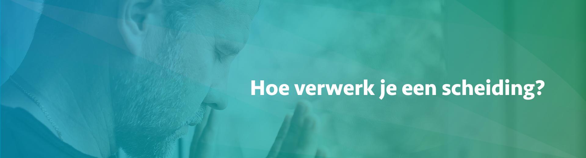 hoe verwerk je een scheiding - Scheidingsplanner Midden-Nederland