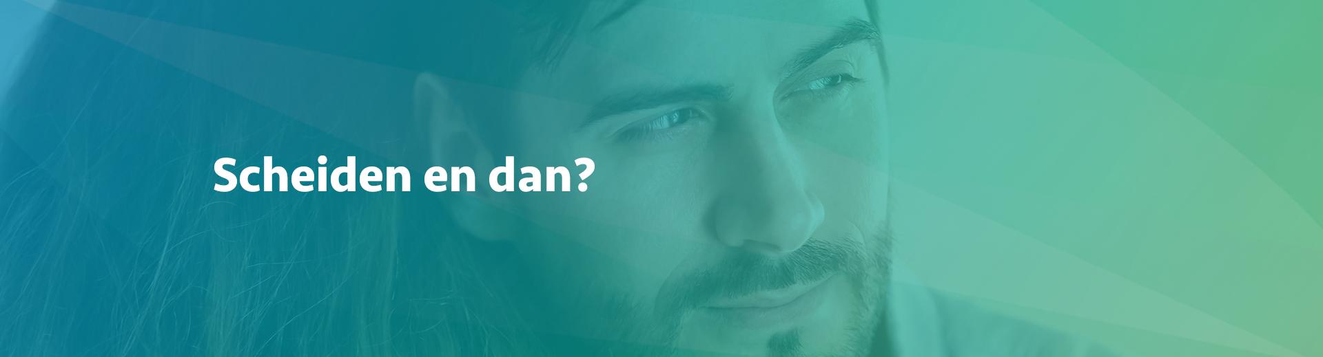 Scheiden en dan? - Scheidingsplanner Midden-Nederland