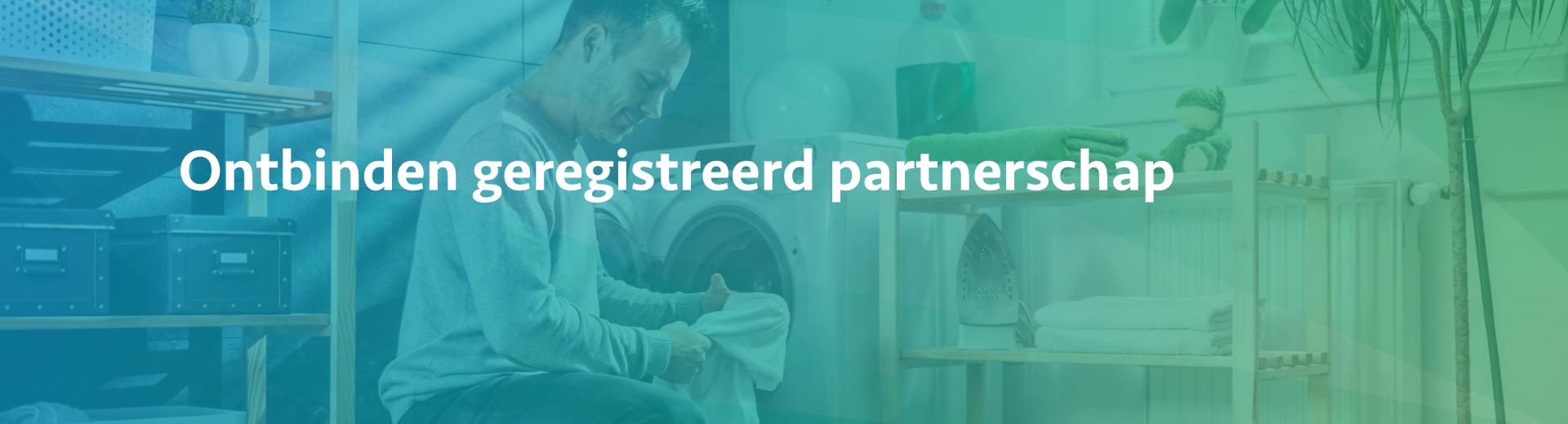 Ontbinden geregistreerd partnerschap - Scheidingsplanner Midden-Nederland
